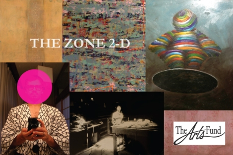 Zone 2-D at the Arts Fund